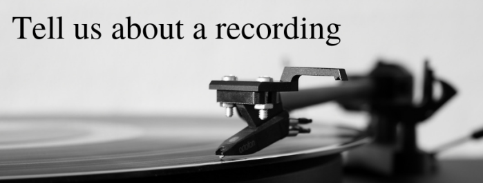 Tell us about a recording
